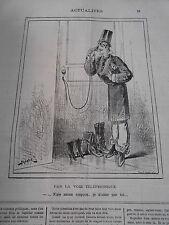 Caricature 1878 Par la voie Téléphonique pour écouter au porte