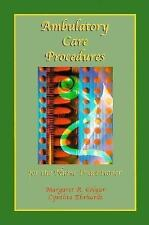 Ambulatory Care Procedures for the Nurse Practitioner-ExLibrary