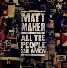 All the People Said Amen by Matt Maher (CD, 2013, Essential Records (UK))