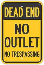 """12""""X18"""" DEAD END NO OUTLET NO TRESPASSING SIGNS Heavy Duty Metal Road Property"""