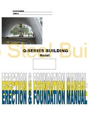 Duro DIY Q-Series Steel Arch Metal Building Erection & Foundation Detail Manual
