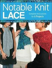 Notable Knit Lace: Complete Instructions for 6 Projects, Hubert, Margaret, Hamme