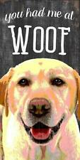 "Pet Dog Sign ""You Had Me At Woof"" Yellow Lab [NEW] Wood Wall House Puppy Poster"