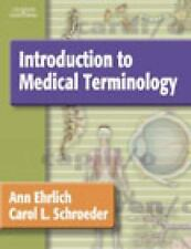 Introduction to Medical Terminology by Ann B. Ehrlich