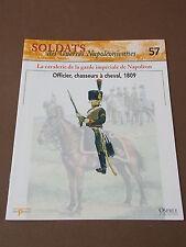 Fascicule N°57 Del Prado Soldat Guerre Napoléon Officier Chasseur à cheval 1809