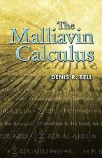 The Malliavin Calculus by Denis R. Bell (2006, Paperback)