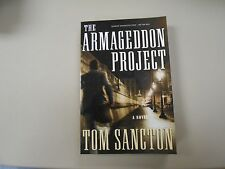 The Armageddon Project by Tom Sancton (2007) ADVANCED READER COPY/GALLEY/PROOF!