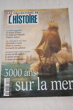 L'HISTOIRE HORS SERIE N°8 COLLECTIONS MARINE 3000 ANS SUR LA MER