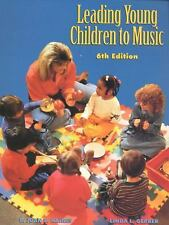 Leading Young Children to Music by B. Joan E. Haines and Linda L. Gerber...