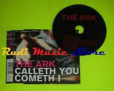 CD Singolo THE ARK Calleth you cometh I Sweden 2002 VIRGIN RECORDS mc dvd (S7)