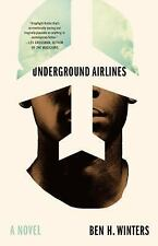 SIGNED 1st US print/edition Underground Airlines by Ben H. Winters (Hardcover)