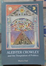 Aleister Crowley and the Temptation of Politics Marco Pasi 2014 book