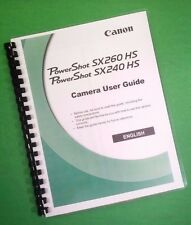 Color Printed Canon Power Shot SX240HS SX260HS  Full User Manual Guide 248 Pages