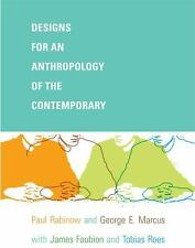 A John Hope Franklin Center Book: Designs for an Anthropology of the...