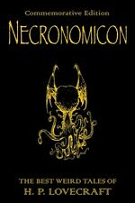 Necronomicon: The Best Weird Tales of H.P. Lovecraft: The Best Weird Fiction of.