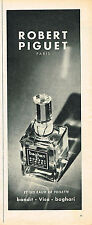 PUBLICITE ADVERTISING 045  1956  ROBERT PIGUET  eau de toilette BAGHARI
