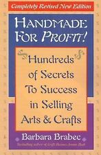 Handmade for Profit!: Hundreds of Secrets to Success in Selling Arts & Crafts B