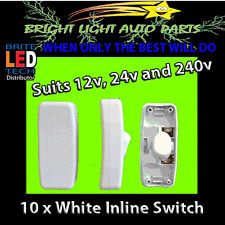 10 NEW WHITE INLINE ON/OFF ROCKER SWITCHES SUITS 12V 24V 240V HOME CAMPING LEDS