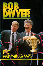 Bob DWYER Australia coach RUGBY BOOK The Winning Way autobiography