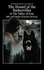 The Hound of the Baskervilles and the Valley of Fear by Arthur Conan Doyle...