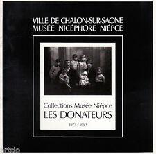 Les Donateurs 1972/1992  - Musée Nicéphore Niepce