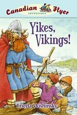 Canadian Flyer Adventures #4: Yikes, Vikings!-ExLibrary