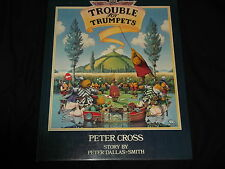 Trouble for Trumpets by Peter Dallas-Smith (Author), Peter Cross (Illustrator)