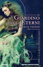 Il giardino degli eterni. Dolce veleno - di Lauren DeStefano - Rilegato Newton