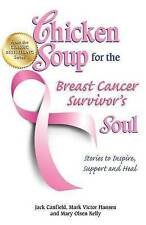 Chicken soup for the breast cancer survivor's soul, jack canfield
