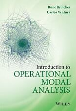 Introduction to Operational Modal Analysis by Carlos E. Ventura and Rune...