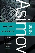 End of Eternity by Isaac Asimov (2011, Paperback)