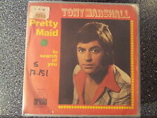 Tony Marshall - Pretty maid (Schöne Maid) 7'' Single SUNG IN ENGLISH