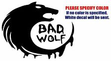 Bad Wolf -Dr Who Funny Vinyl Decal Car Sticker Window bumper Laptop netbook 7""