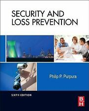 Security and Loss Prevention, Sixth Edition: An Introduction, Purpura CPP  Flore