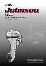 Johnson Outboard Owners Manual 2005 2-Stroke / 9.9, 10, & 15 HP / Model R, RL