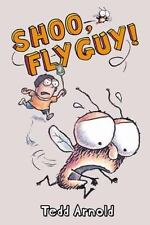 Fly Guy: Shoo, Fly Guy! 3 by Tedd Arnold (2006, Hardcover)