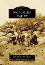 Images of America: McMullen Valley by Sharon Rubin, The Great Arizona Outback...