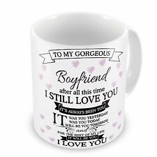 To My Gorgeous Boyfriend..After all this time Novelty Gift Mug
