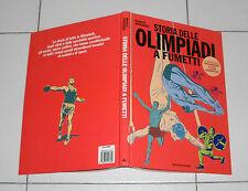 Paolo Ongaro STORIA DELLE OLIMPIADI A FUMETTI Mondadori 1996 Olympic Games