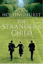 ALAN HOLLINGHURST ___ THE STRANGER'S CHILD  ____ BRAND NEW __ FREEPOST UK