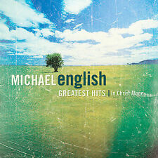 Michael English - Greatest Hits: In Christ Alone CD NEW