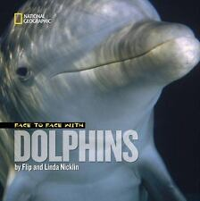 Face to Face with Dolphins Face to Face with Animals)