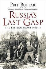 Russia's Last Gasp: The Eastern Front 1916-17 (General Military)-ExLibrary