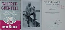 WILFRED GRENFELL (LABRADOR'S DOGSLED DOCTOR) - 2 BOOKS, 1948, 1959