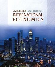 International Economics (4th Edition) Gerber, James Hardcover