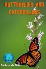 Butterflies and Caterpillars : A Kids Book of Fun Facts and Photos on the...