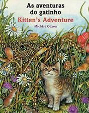Kitten's Adventure (Portuguese/English) by Michele Coxon (2006, Paperback)