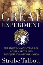 The Great Experiment: The Story of Ancient Empires, Modern States, and the Ques