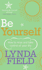 Be Yourself: How to Relax and Take Control of Your Life,GOOD Book