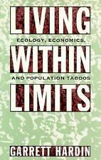 Living Within Limits: Ecology, Economics, and Population Taboos-ExLibrary